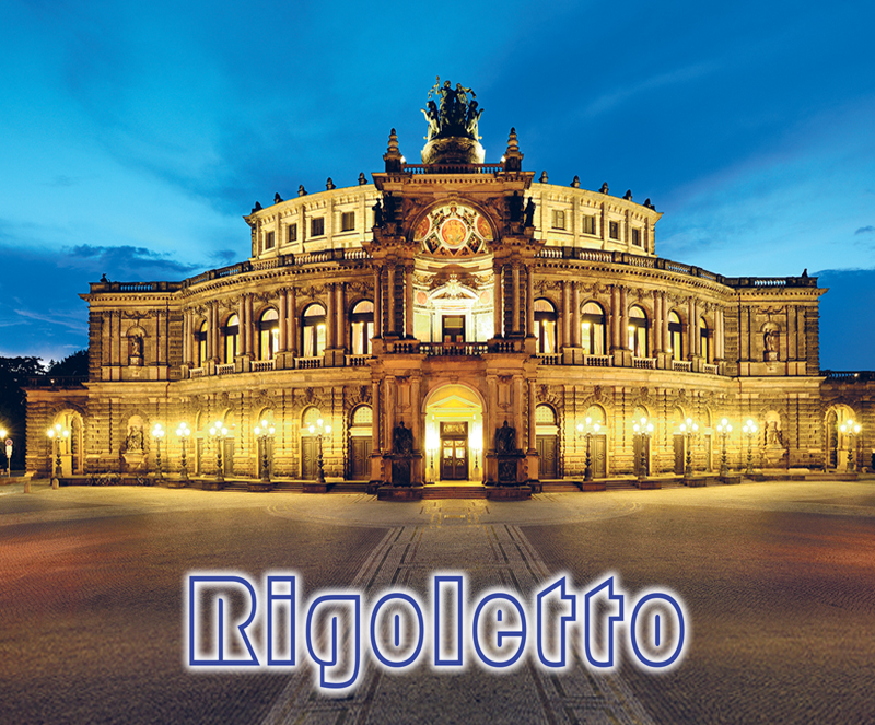 Semperoper Dresden ´´Rigoletto´´